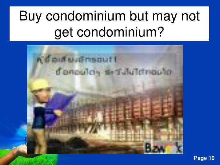 Buy condominium but may not get condominium?