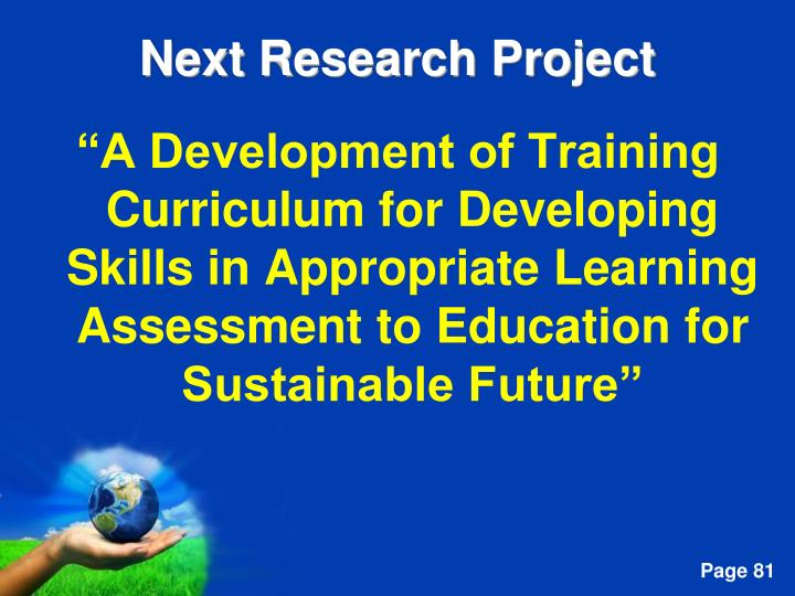 """A Development of Training Curriculum for Developing Skills in Appropriate Learning Assessment to Education for Sustainable Future"""