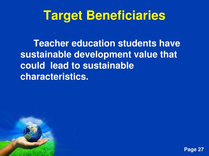 Teacher education students have sustainable development value that could  lead to sustainable characteristics.