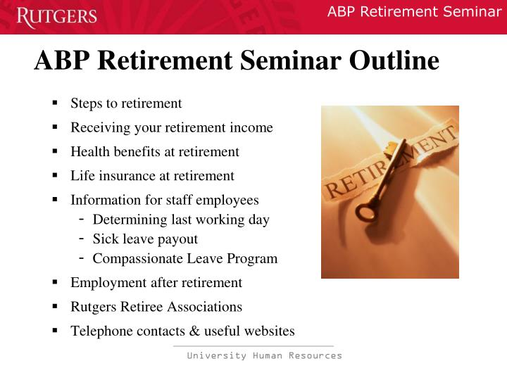 Abp retirement seminar outline