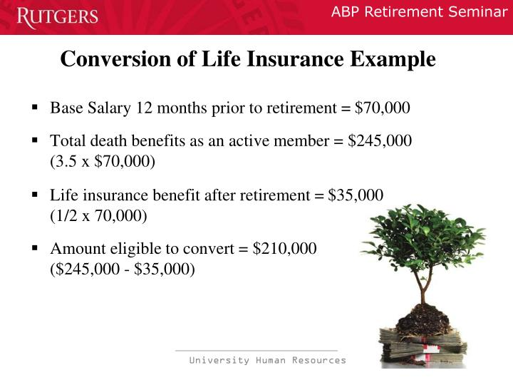 Conversion of Life Insurance Example