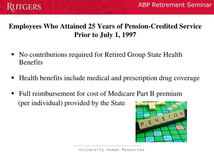 Employees Who Attained 25 Years of Pension-Credited Service