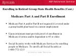 enrolling in retired group state health benefits cont medicare part a and part b enrollment