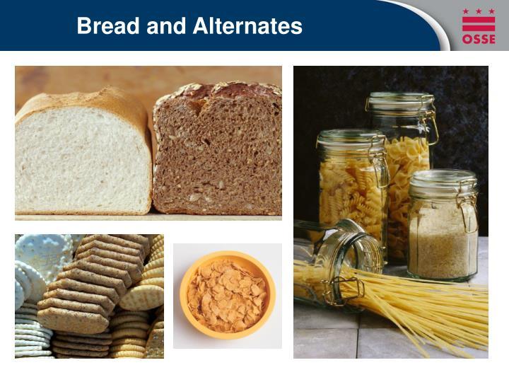 Bread and Alternates