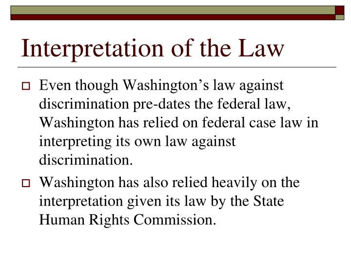 Interpretation of the Law