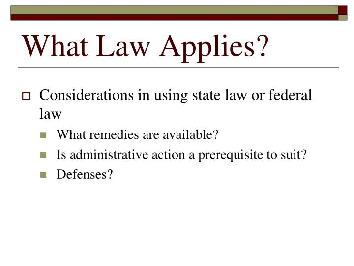 What Law Applies?