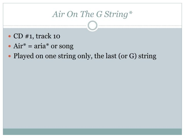 Air On The G String*