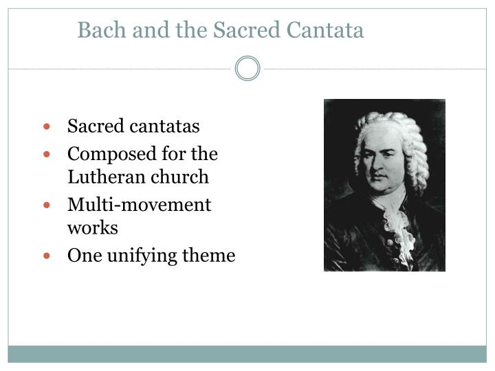 Bach and the Sacred Cantata