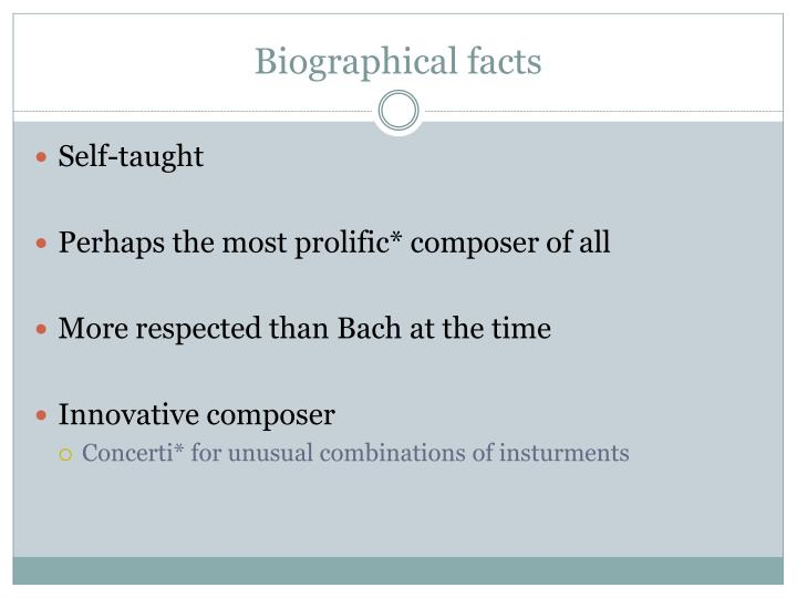 Biographical facts