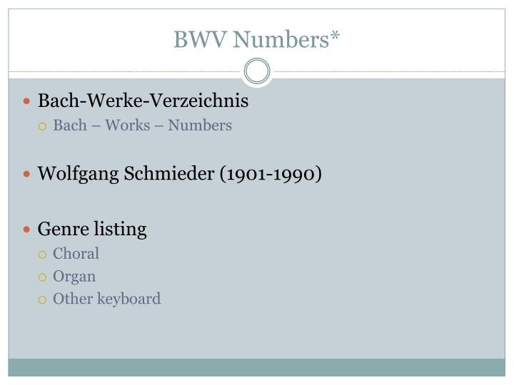 BWV Numbers*