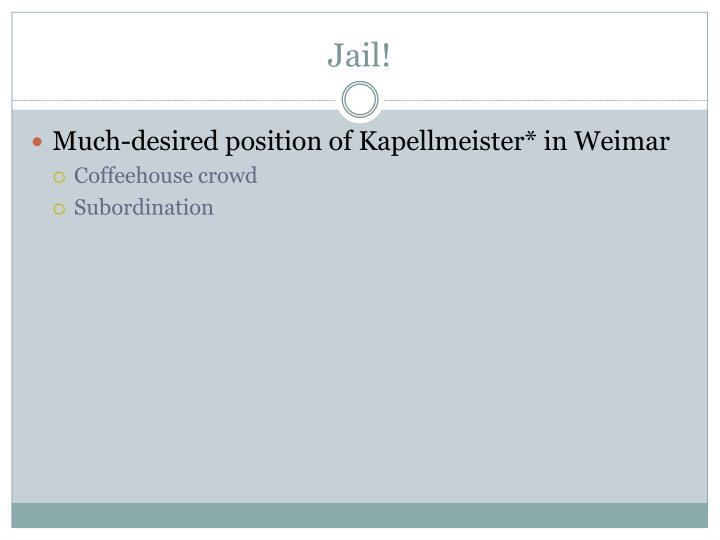 Jail!
