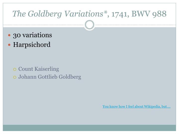 The Goldberg Variations*