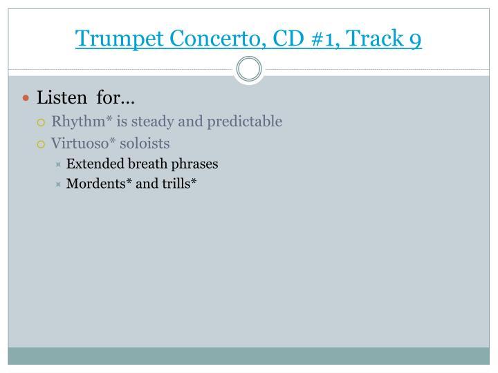 Trumpet Concerto, CD #1, Track 9