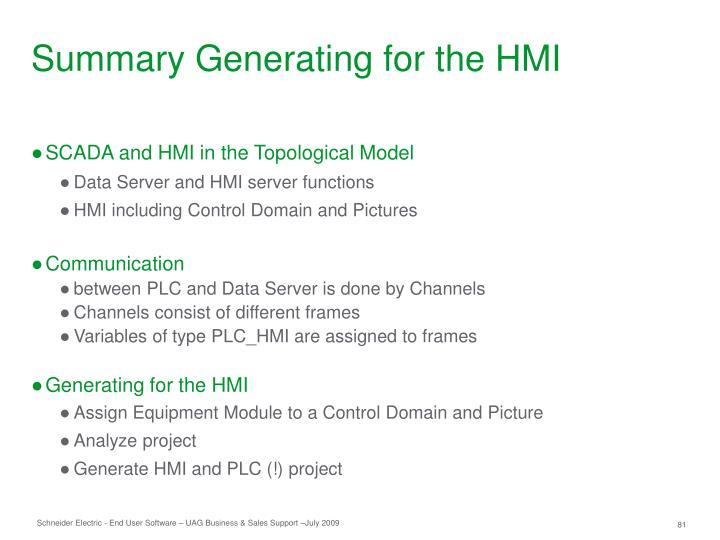 Summary Generating for the HMI