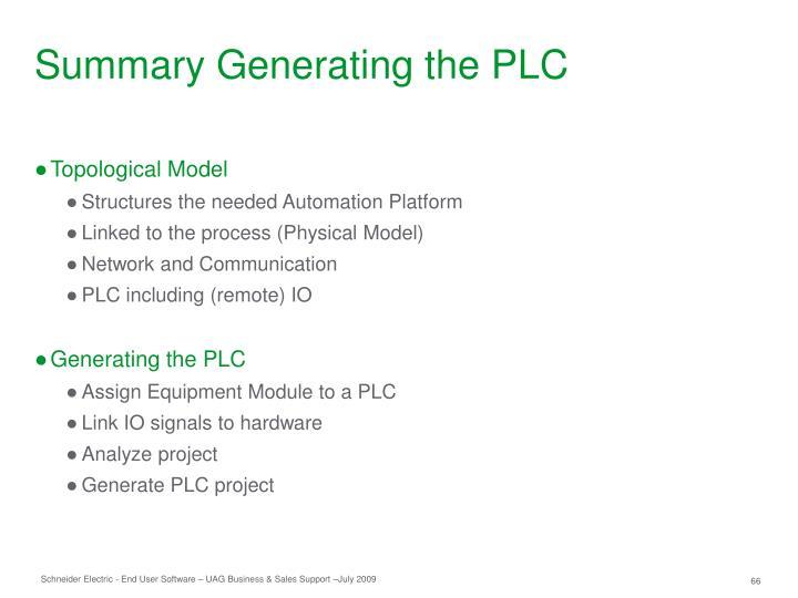 Summary Generating the PLC