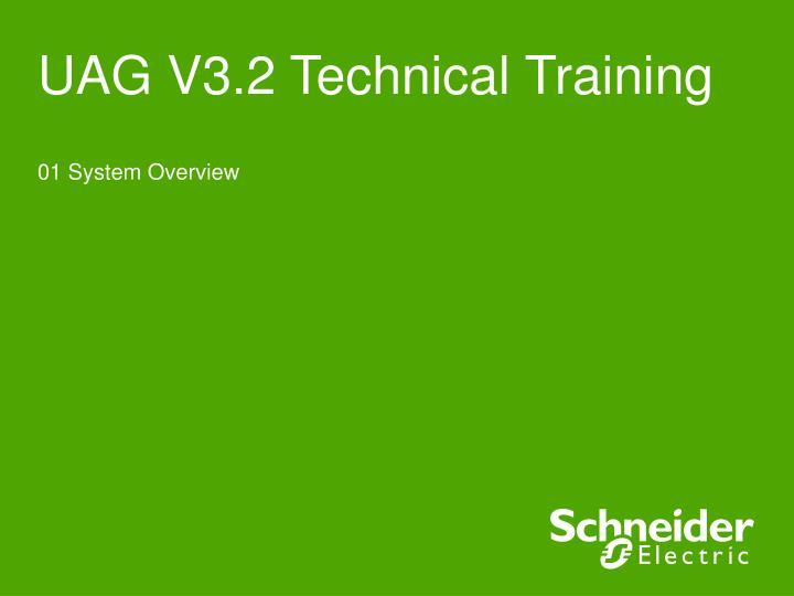 UAG V3.2 Technical Training
