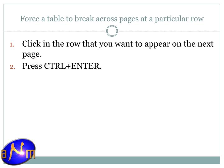 Force a table to break across pages at a particular row