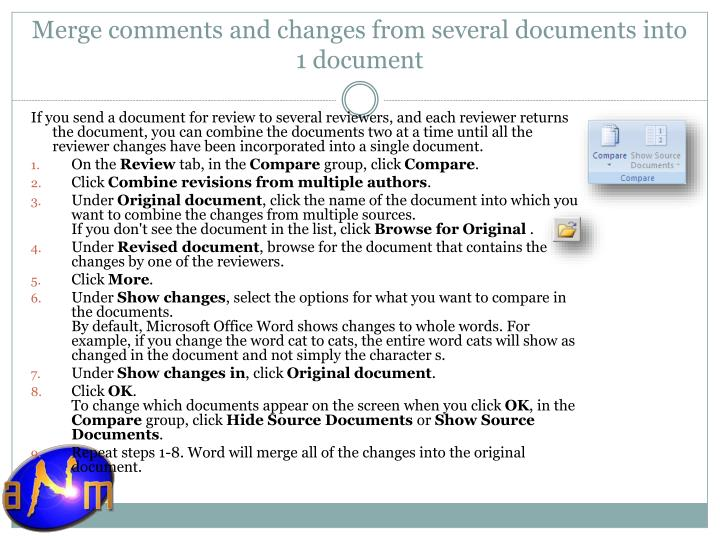 Merge comments and changes from several documents into 1 document