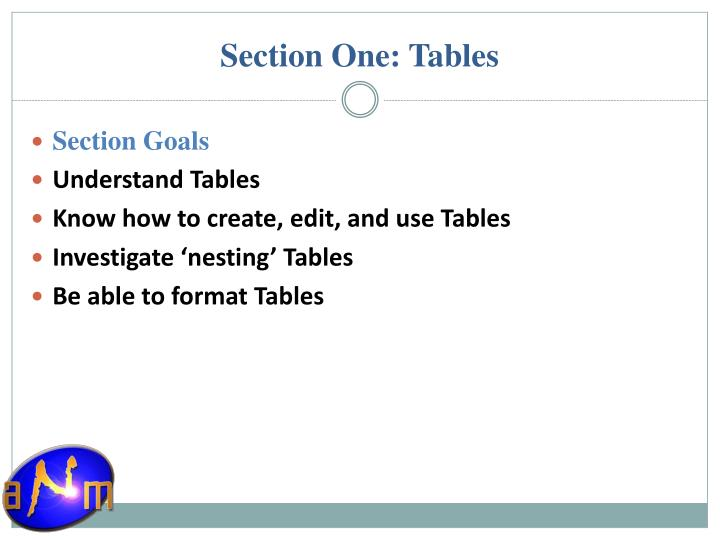 Section One: Tables