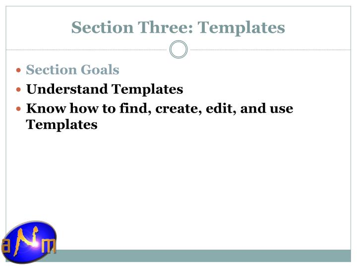 Section Three: Templates