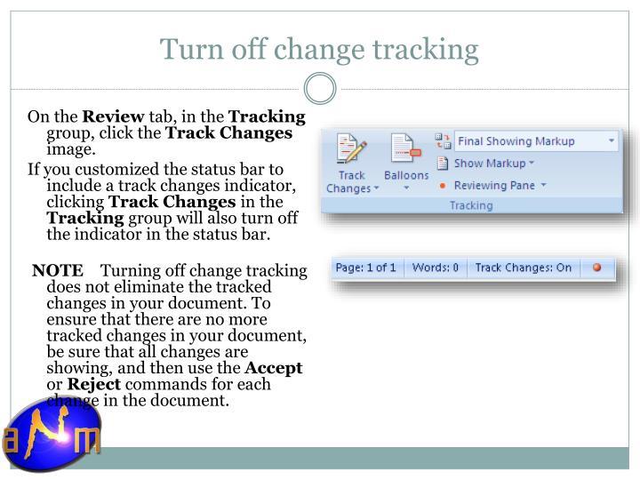 Turn off change tracking