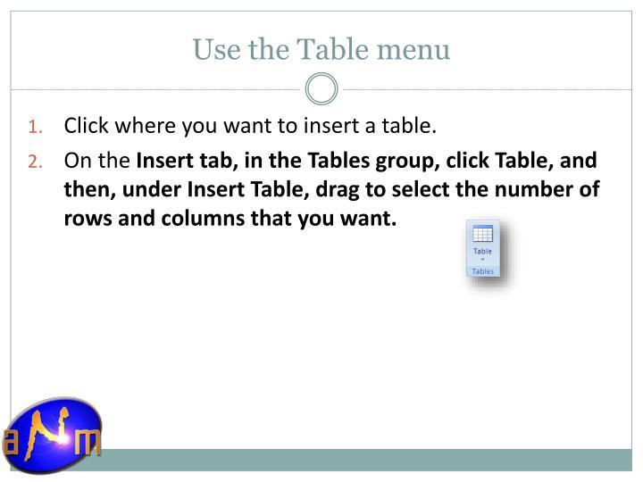 Use the Table menu