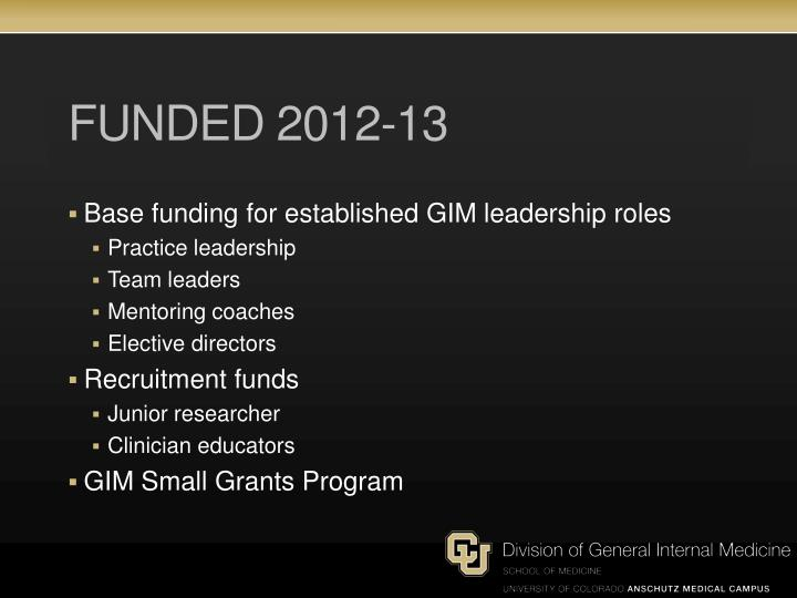 Funded 2012-13