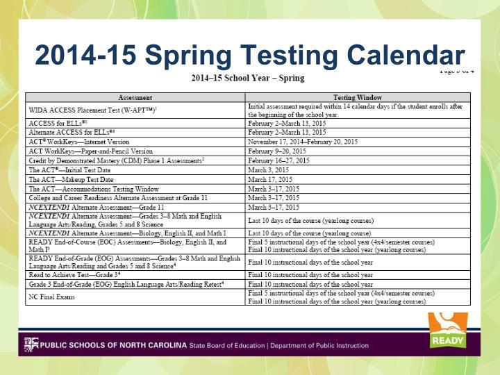 2014-15 Spring Testing Calendar