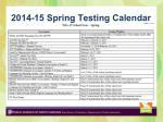 2014 15 spring testing calendar