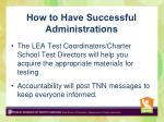how to have successful administrations2