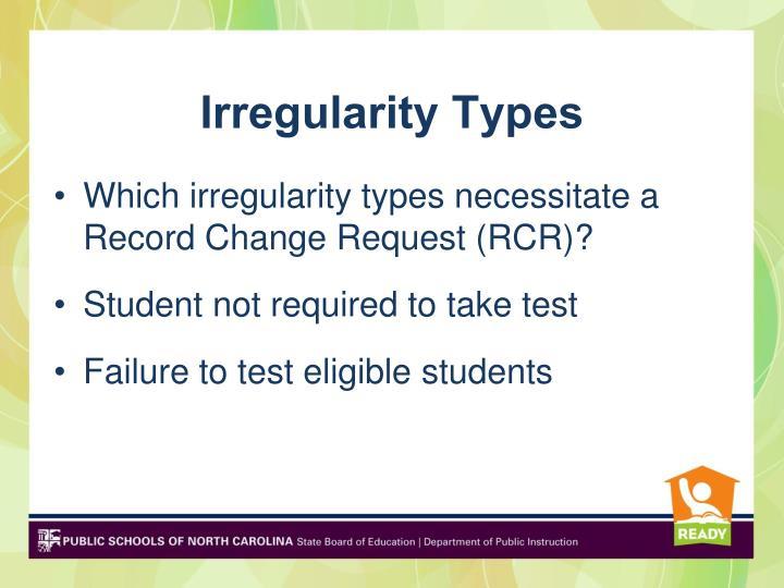 Irregularity Types