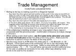 trade management investools calculated delta