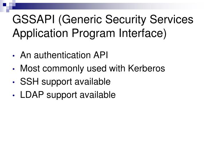 GSSAPI (Generic Security Services Application Program Interface)