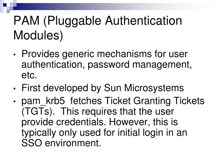 PAM (Pluggable Authentication Modules)