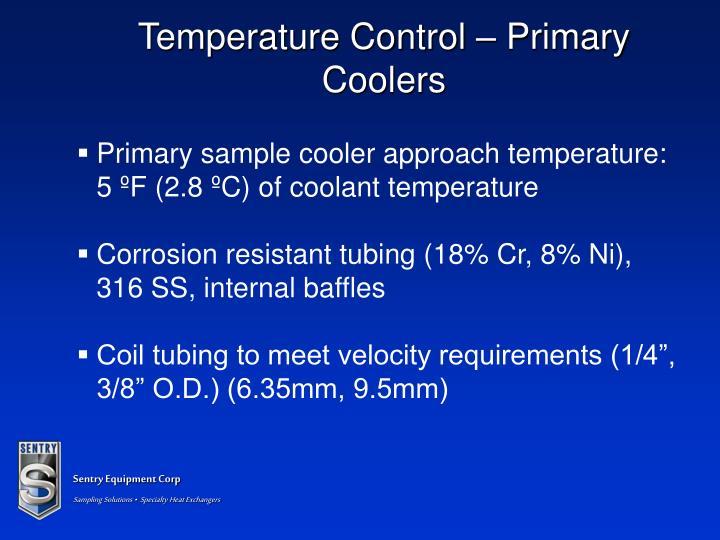 Temperature Control – Primary Coolers