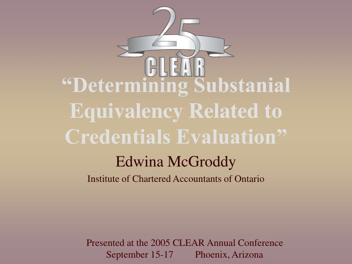 """""""Determining Substanial Equivalency Related to Credentials Evaluation"""""""
