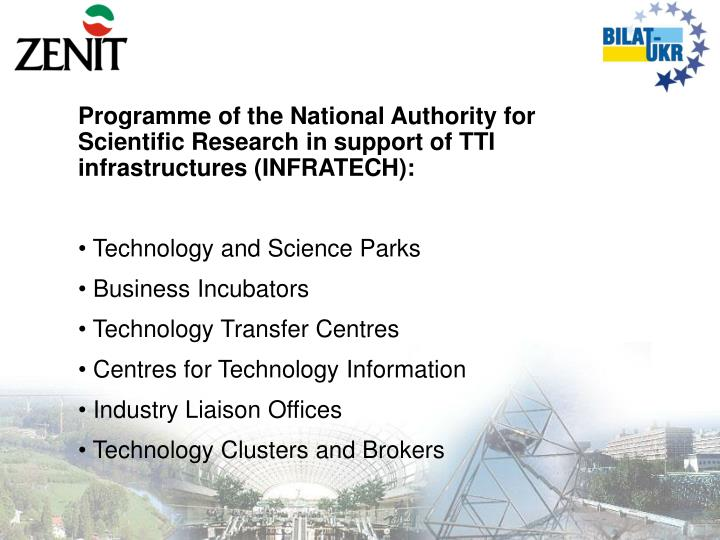 Programme of the National Authority for Scientific Research in support of TTI infrastructures (INFRATECH):