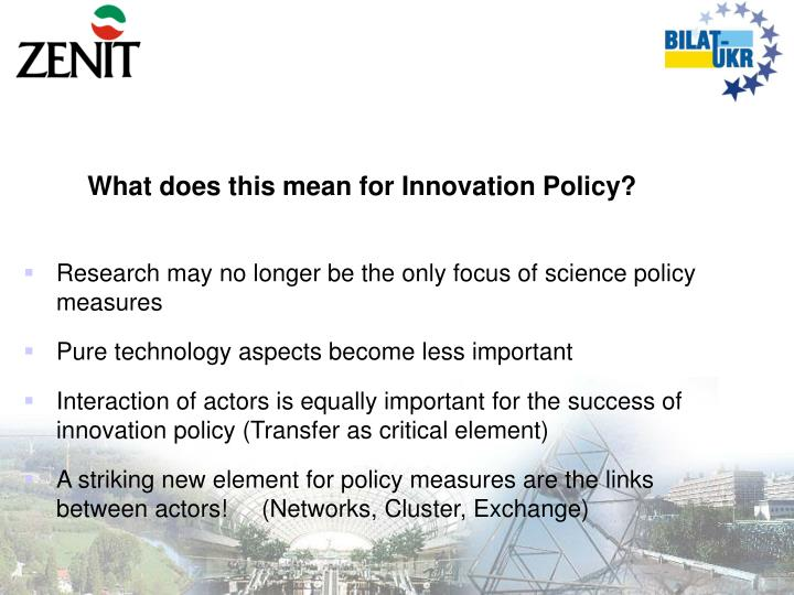 What does this mean for Innovation Policy?