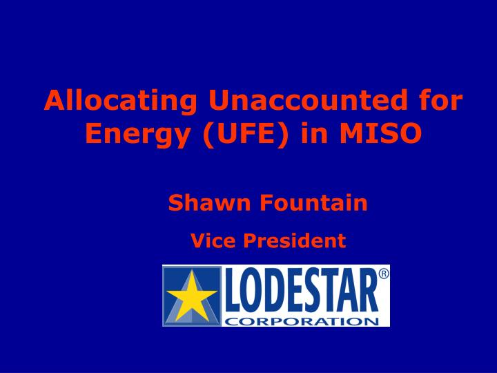 Allocating unaccounted for energy ufe in miso
