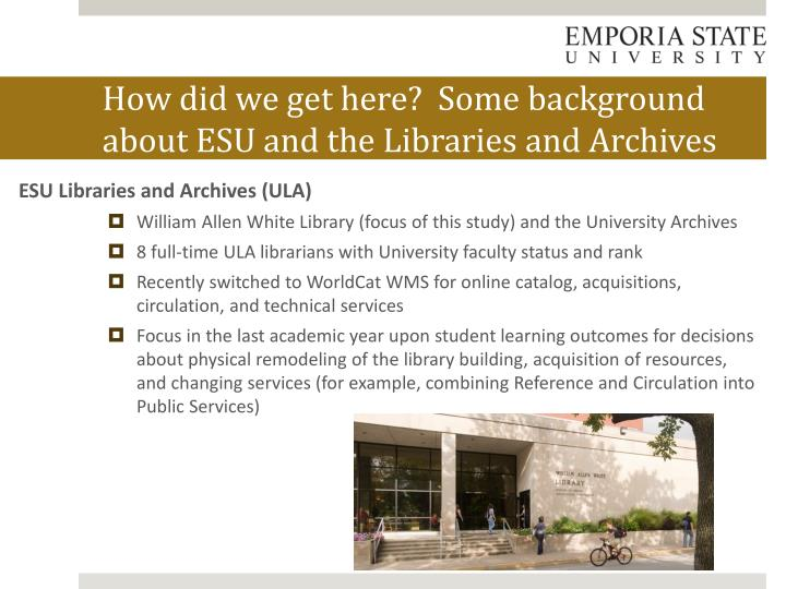 How did we get here some background about esu and the libraries and archives1