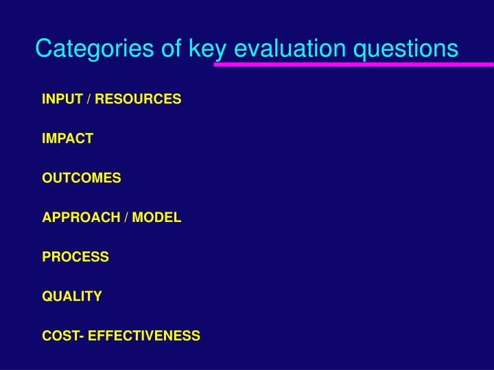 Categories of key evaluation questions