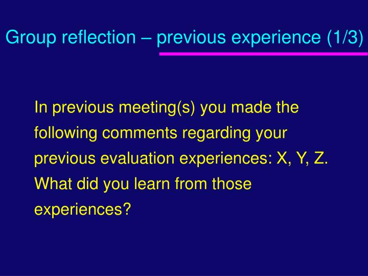 Group reflection – previous experience (1/3)
