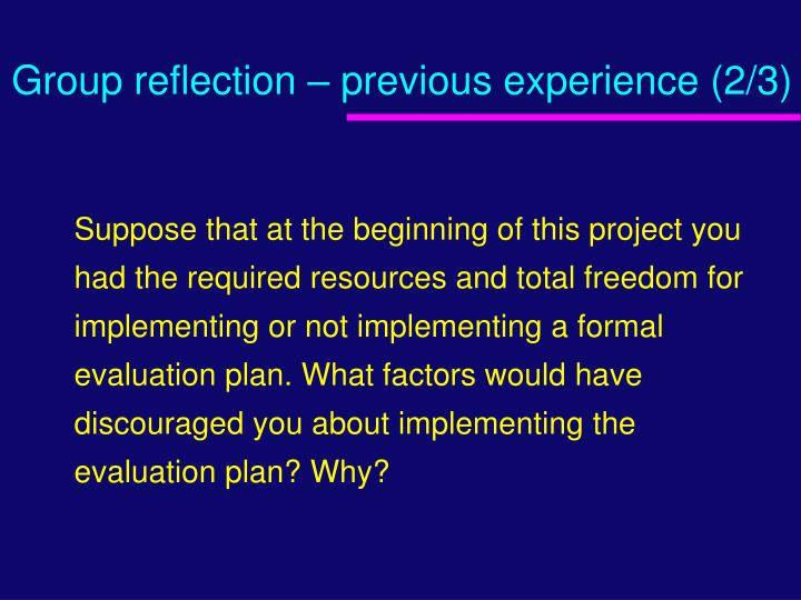 Group reflection – previous experience (2/3)