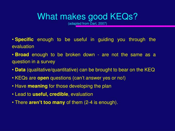 What makes good KEQs?