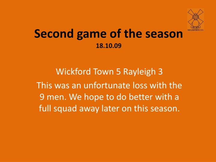 Second game of the season