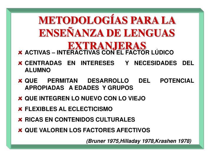METODOLOGÍAS PARA LA ENSEÑANZA DE LENGUAS EXTRANJERAS