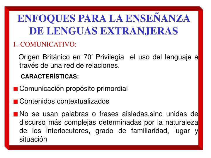 ENFOQUES PARA LA ENSEÑANZA DE LENGUAS EXTRANJERAS