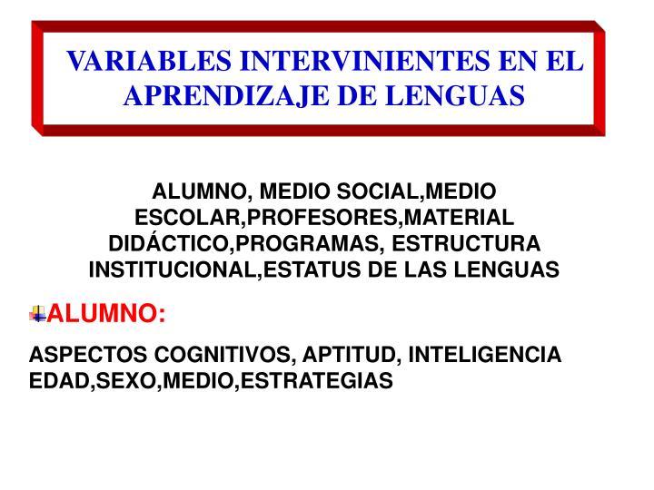 VARIABLES INTERVINIENTES EN EL APRENDIZAJE DE LENGUAS