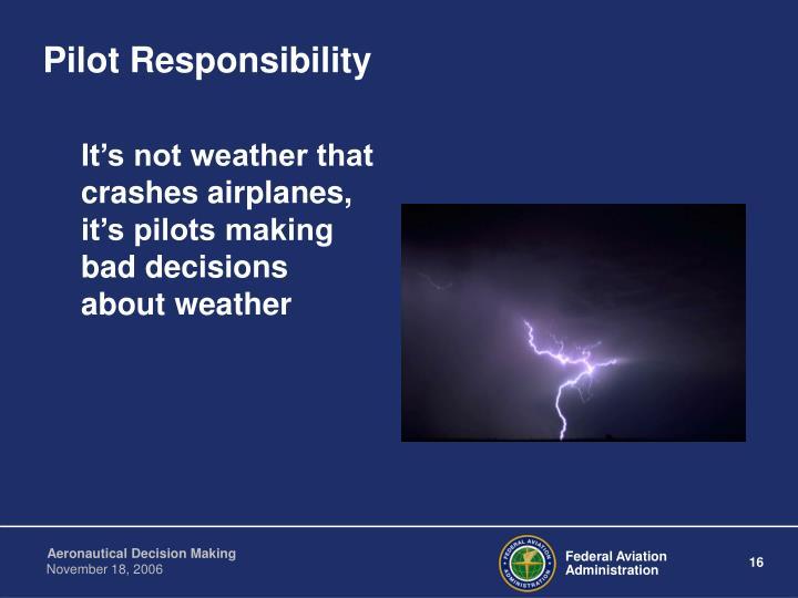 Pilot Responsibility
