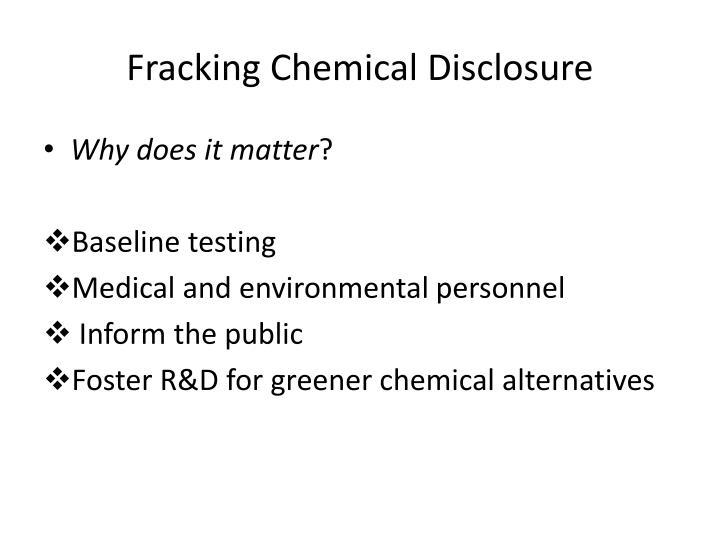 Fracking Chemical Disclosure